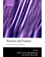 Reason and Nature - Essays in the Theory of Rationality