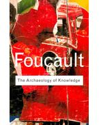 The Archaeology of Knowledge - Foucault, Michel