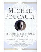 Security, Territory, Population - Foucault, Michel