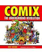 Comix, The Underground Revolution