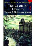 The Castle of Otranto; Vathek; Nightmare Abbey