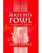 Artemis Fowl - The Lost Colony - Eoin Colfer