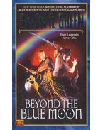 Beyond the Blue Moon