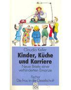 Kinder, Küche und Karriere