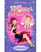 Spirit Willing, Flesh Weak