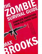 The Zombie Survival Guide - Complete Protection from the Living Dead