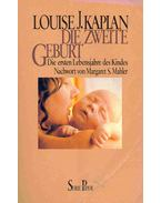 Die zweite Geburt (Eredeti cím: Oneness and Separateness. From Infant to Individual)
