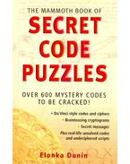 The Mammoth Book of Secret Code Puzzles - Over 600 Mystery Codes to be Cracked!