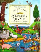 Mother Goose's Nursery Rhymes and How She Came to Tell Them