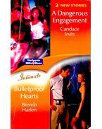 A Dangerous Engagement - Bulletproof Hearts