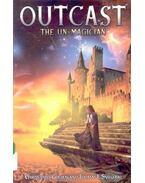 Outcast/ the Unmagician