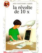 La révolte de 10 X
