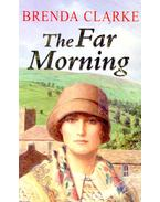 The Far Morning