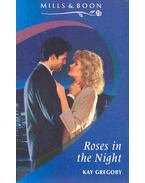 Roses in the Night