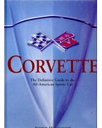 Corvette, The Definitive Guide to the All-American Sports Car