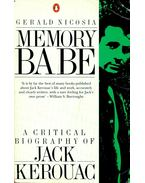 Memory Babe; A Critical Biography of Jack Kerouac