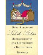 Lob des Bettes - Bettgeschichten und Bettgedichte im Bett zu lesen