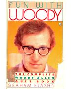 Fun with Woody; The Complete Woody Allen Quiz Book