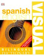 Bilingual Visual Dictionary: Spanish - English