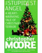 The Stupidest Angel - A Heartwarming Tale of Christmas Terror