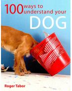 100 Ways to Understand Your Dog