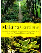 Making Gardens - A Celebration of Gardens and Gardening in England and Wales