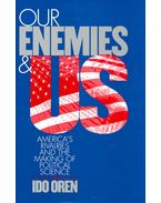 Our Enemies and US