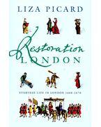 Restoration London - Everyday Life in London 1660-1670