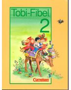 Tobi-Fibel 2