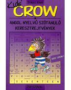 Kids' CROW 1. - 250 szóval. Angol nyelvű szótanuló keresztrejtvények