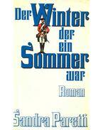 Der Winter, der ein Sommer war