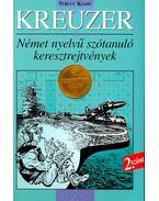 Kreuzer 2. szint - Német nyelvű szótanuló keresztrejtvények 1500 szóval