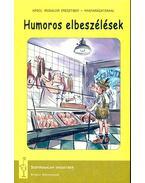 Humoros elbeszélések (Angol irodalom eredetiben - magyarázattal)