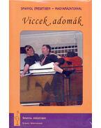 Viccek, adomák CD melléklettel (Spanyol eredetiben - magyarázattal)