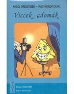 Viccek, adomák (Angol eredetiben - magyarázattal) - Könnyített olvasmány