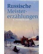 Russische Meistererzählungen. Von Puschkin bis Gorki