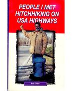 People I met Hitchhiking on USA Highways