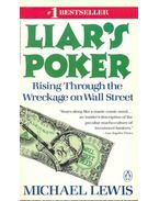 Liar's Poker - Rising Through the Wreckage on Wall Street