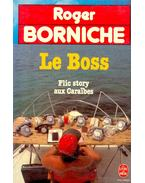 Le Boss - Flic story aux Caraëbes