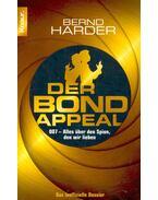 Der Bond-appeal 007 - Alles über den Spion, den wir lieben