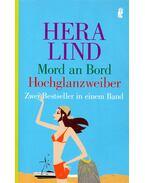 Mord an Bord - Hochglanzweiber