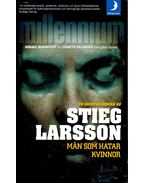 Män som hatar kvinnor (English title: The Girl with the Dragon Tattoo)