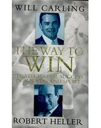 The Way to Win - Strategies for Succes in Business and Sport