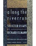 Along the Riverrung - Selected Essays