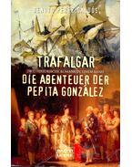 Trafalgar - Die Abenteuer der Papita González
