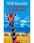 Ein Englander in Botswana