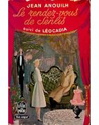 Le rendez-vous de senlis; Léocadia