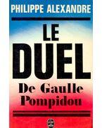 Le Duel de Gaulle-Pompidou