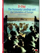D-Day -  The Normandy Landings and the Liberation of Europe