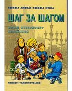 Шаг за Шагом - Orosz nyelvkönyv kezdőknek